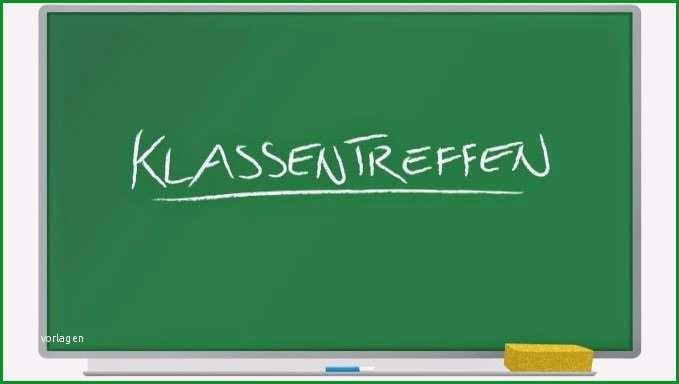 einladungen klassentreffen vorlagen