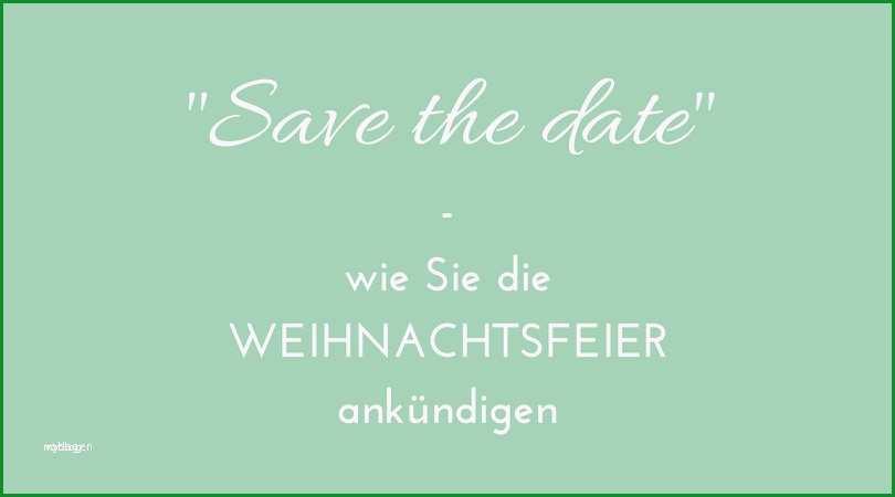 Unglaublich Save the Date Vorlage Word Süß Einladung Betriebsfeier
